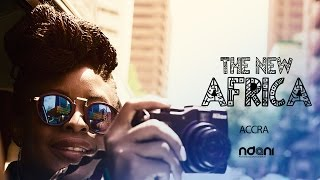 THE NEW AFRICA : ACCRA, GHANA - Ep 3