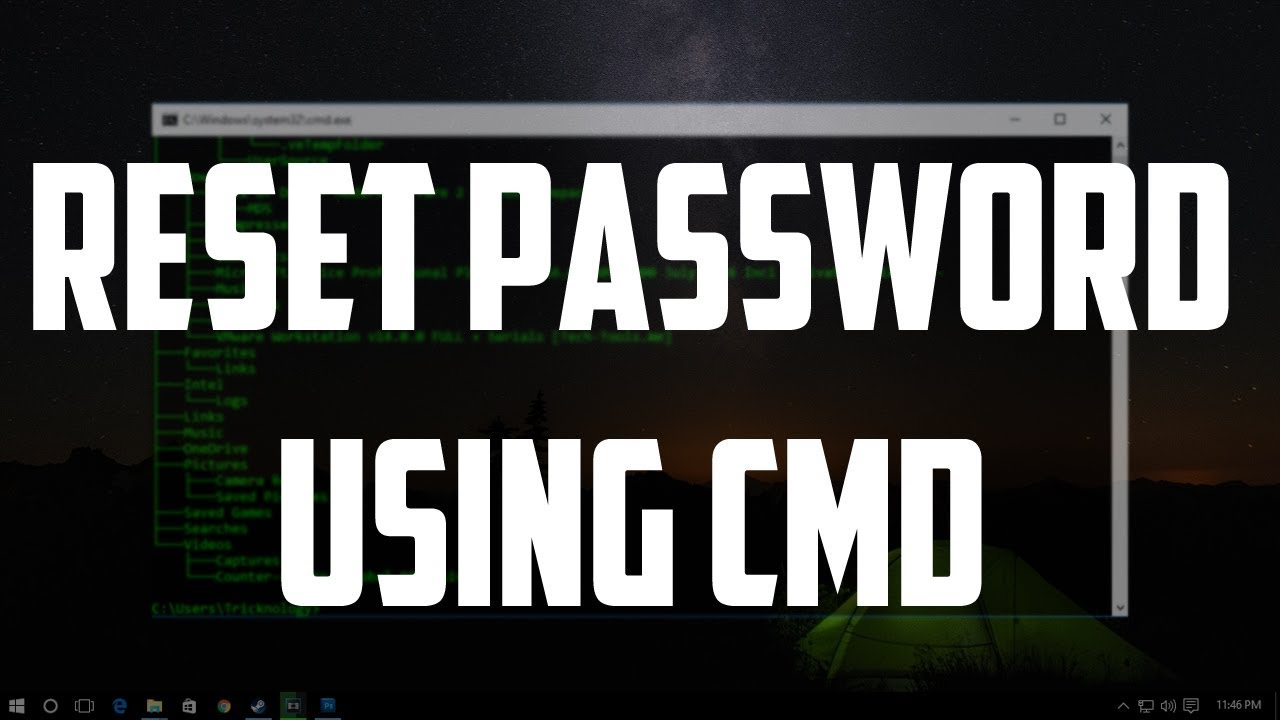How To Change Your Windows 10 Password Using CMD