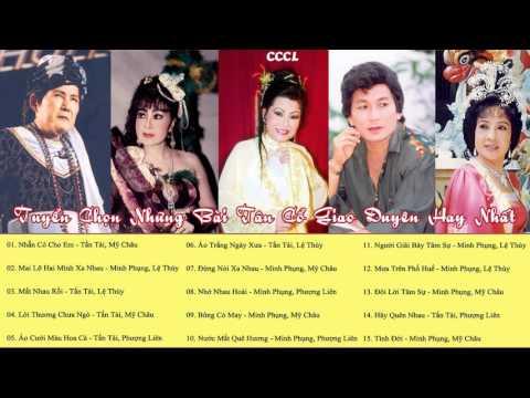 Tấn Tài, Mỹ Châu, Phượng Liên, Minh Phụng, Lệ Thủy - Tuyệt Phẩm Tân Cổ Trước 1975