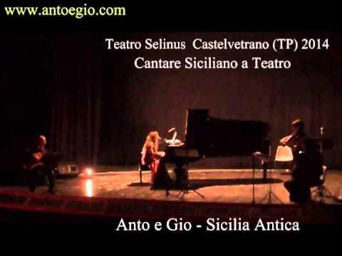 Sicilia Antica - Anto e Gio - Arie e Romanze famose Siciliane - Teatro Selinus 2014