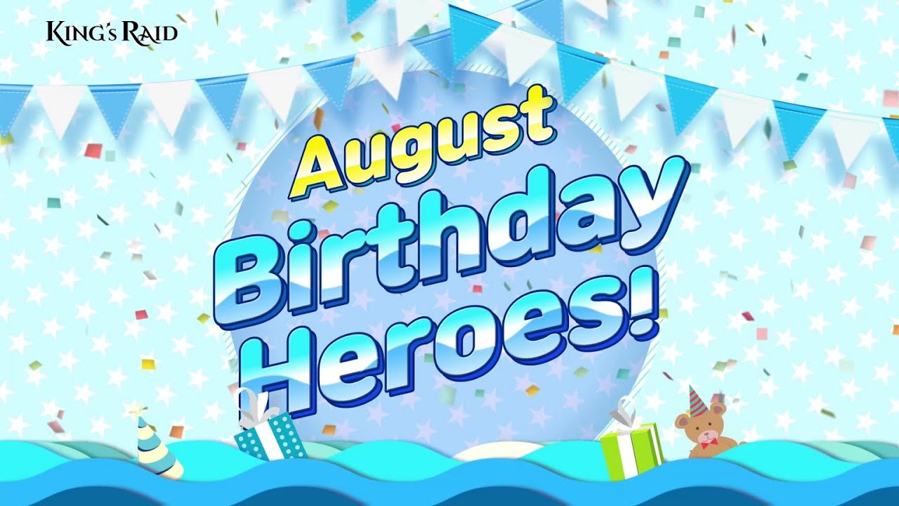 [Event] KING's RAID August Birthday Heroes!
