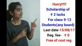 Scholarship for class 9,10,11,12