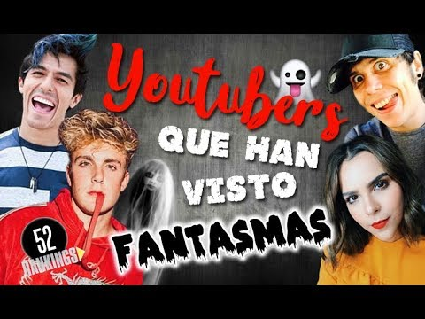 YOUTUBERS ¡QUE HAN VISTO FANTASMAS! - 52 RANKINGS