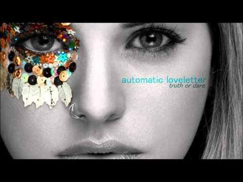 Automatic Loveletter - Eyes On You