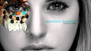 Eyes On You - Automatic Loveletter (Truth or Dare)