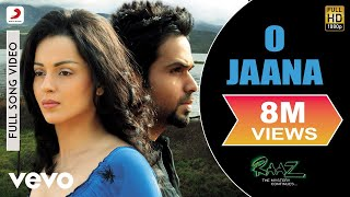 O Jaana Song | Raaz – The Mystery Continues
