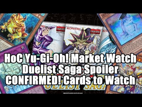 HoC Yu-Gi-Oh! Market Watch - Duelist Saga Spoiler CONFIRMED! Cards to Watch! Swap Frog Ulti Buyout!