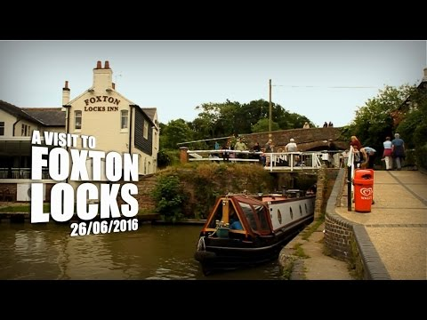 A Visit to Foxton Locks - Leicestershire