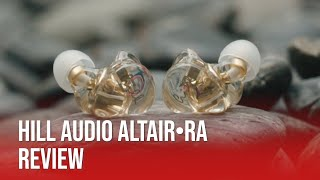 Beautiful In-Ear Monitors On A Budget | Hill Audio Altair RA Review