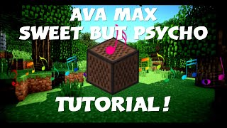 Ava Max - Sweet but Psycho - Minecraft Noteblock Tutorial