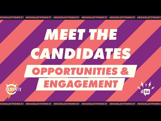Meet the Candidates: Student Opportunities and Engagement Executive | #DSUElections