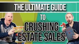 The Ultimate Guide to Crushing Estate Sales ( A Complete, Step-By-Step Tutorial )