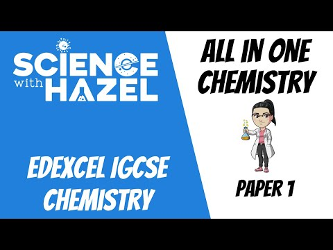 ALL Of Edexcel IGCSE Chemistry 9-1 (2020) | PAPER 1 / DOUBLE AWARD | IGCSE Chemistry Revision