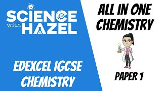 ALL of Edexcel IGCSE Chemistry 9-1 (Double Award) - IGCSE Chemistry Revision - SCIENCE WITH HAZEL