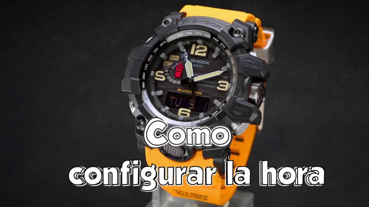 Como Configurar La Hora En Un G Shock Mudmaster Gwg 1000 Gwg1000 1a9 Youtube