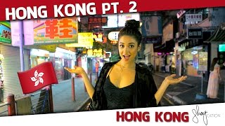 Exploring the Markets | Hong Kong Shaycation Pt. 2