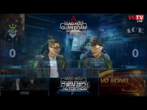 [GHQĐ - HN] Vòng Bảng: KING vs ACE - 2/2/2016