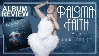 Album Review || Paloma Faith - The Architect (Deluxe Edition) - Faixa a Faixa