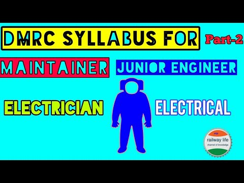 DMRC Syllabus for Maintainer Electrician & Junior Engineer Electrical | part-2 Technical