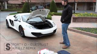 Sporty O - Guestlist (Skrullz Remix)