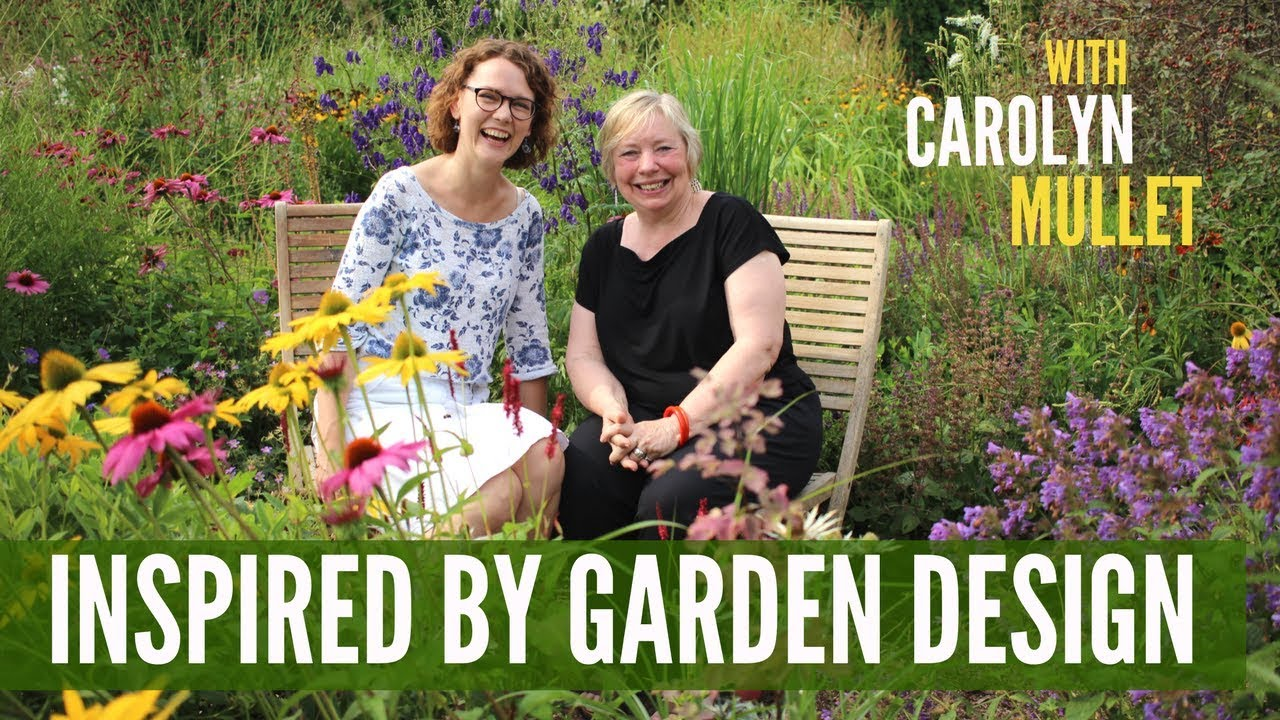interview with carolyn mullet inspired by wonderful garden designs