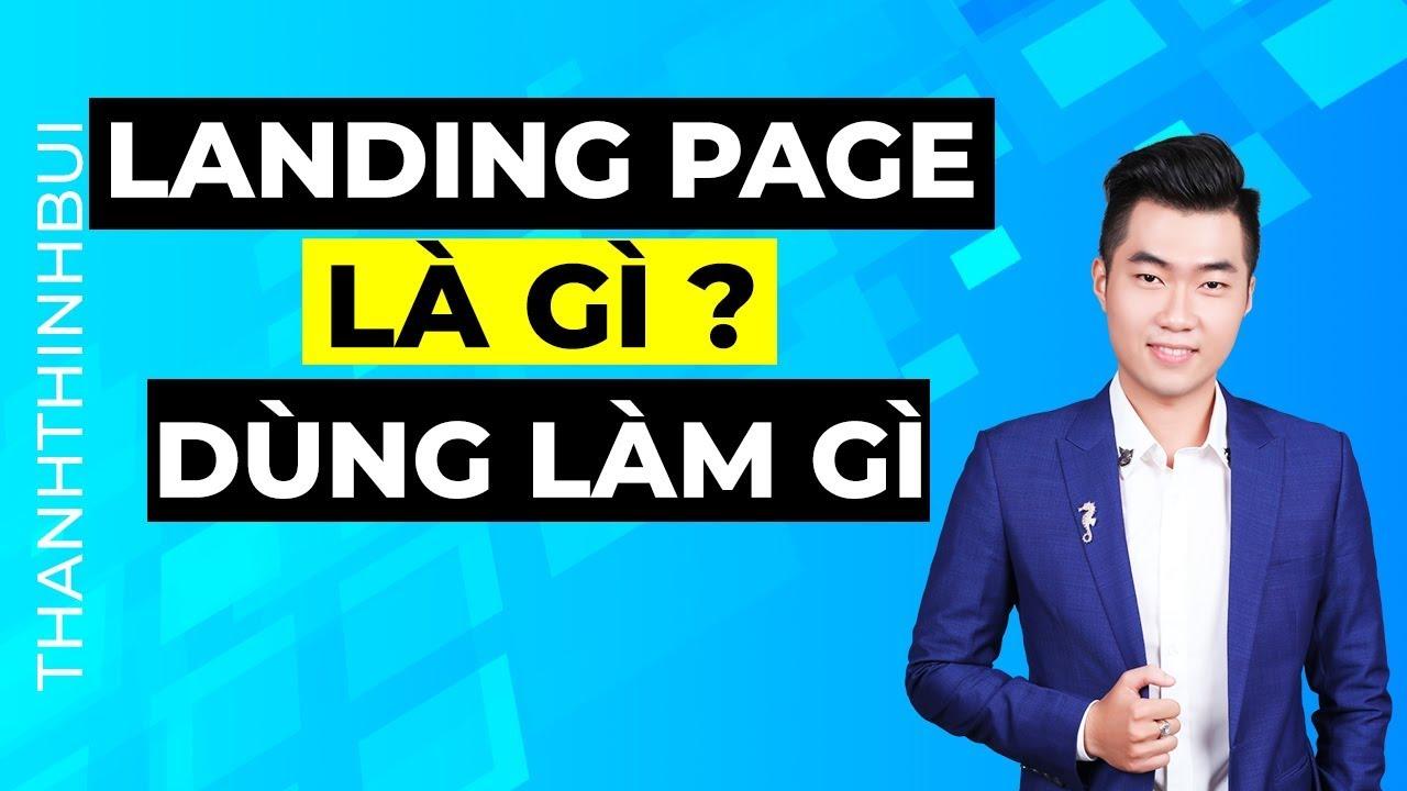 Landing page là gì ? Landing page để làm gì ?