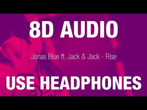 Jonas Blue Ft. Jack & Jack - Rise   8D AUDIO