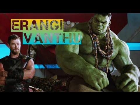 Erangi Vanthu Song Hulk And Thor Version