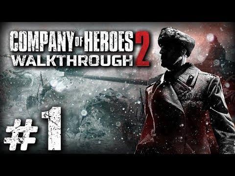 Прохождение Company Of Heroes 2 — Часть #01: СТАЛИНГРАДСКИЙ ВОКЗАЛ