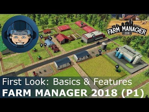 Farm Manager 2018: BASICS & FEATURES (Part 1) -- Gameplay & Walkthrough