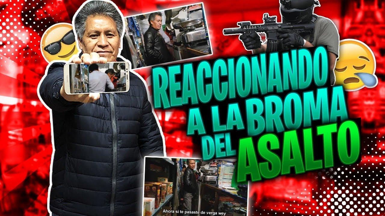 REACCIONANDO A LA BROMA DEL ASALTO - PRANKEDY