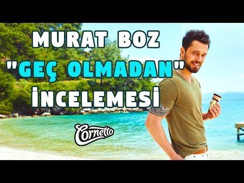 YAZ GELDİ! Murat Boz -
