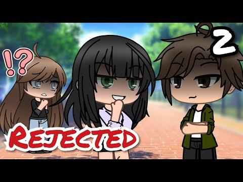 Rejected 2   Gacha Life Mini Movie / Gacha Life Mini Series
