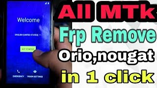 All Mediatek (MTK) Frp Lock Remove 2018-Android Orio or Nougat