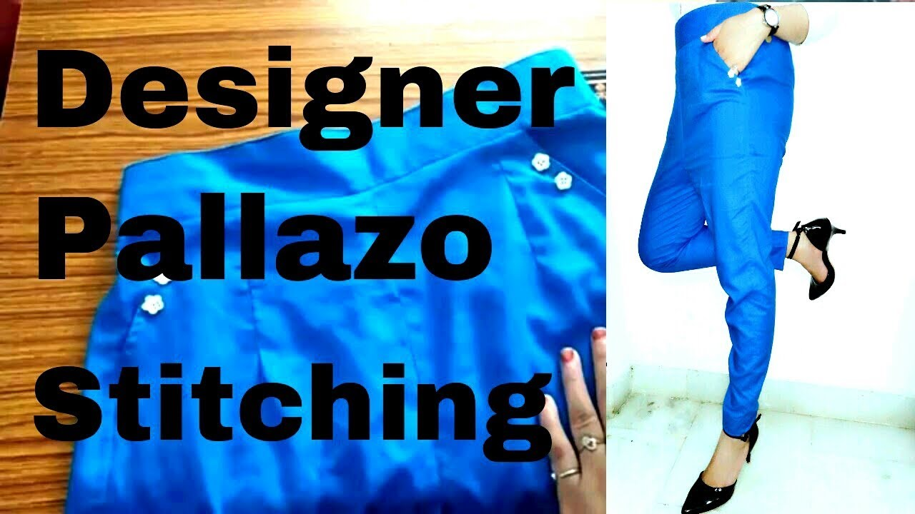 Narrow Palazzo Pants Cutting And Stitching How To Make Palazzo