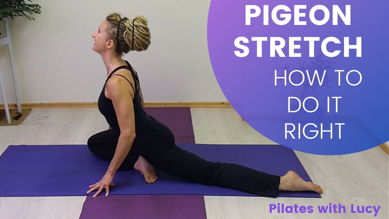 Pigeon Stretch for Injuries and Lower Back Pain - How To Do Pigeon Safely