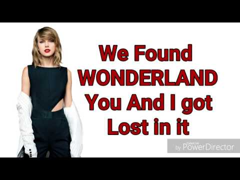 Taylor Swift - Wonderland (lyric video) |MUSIC LYRICS!