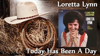 Watch Loretta Lynn Today Has Been A Day video