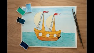 Drawing ship. Watercolor lesson for kids.