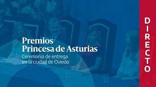 🔴 DIRECTO | Ceremonia de entrega de los Premios Princesa de Asturias