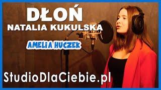 Dłoń - Natalia Kukulska (cover by Amelia Huczek) #1535