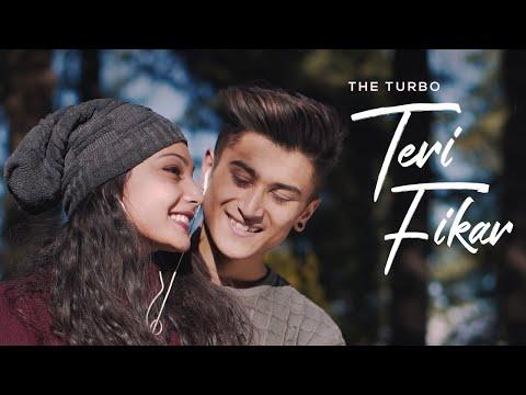 Teri Fikar The Turbo  Romantic Video Song 2019  Camera Breakers
