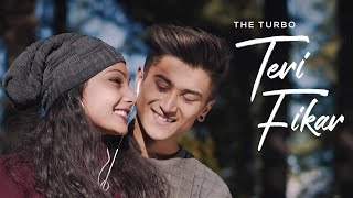Teri Fikar - The Turbo | Romantic Video Song 2019 | Camera Breakers