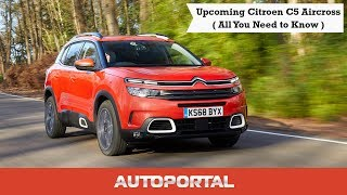 Upcoming Citroen C5 Aircross - All You Need to Know - Autoportal