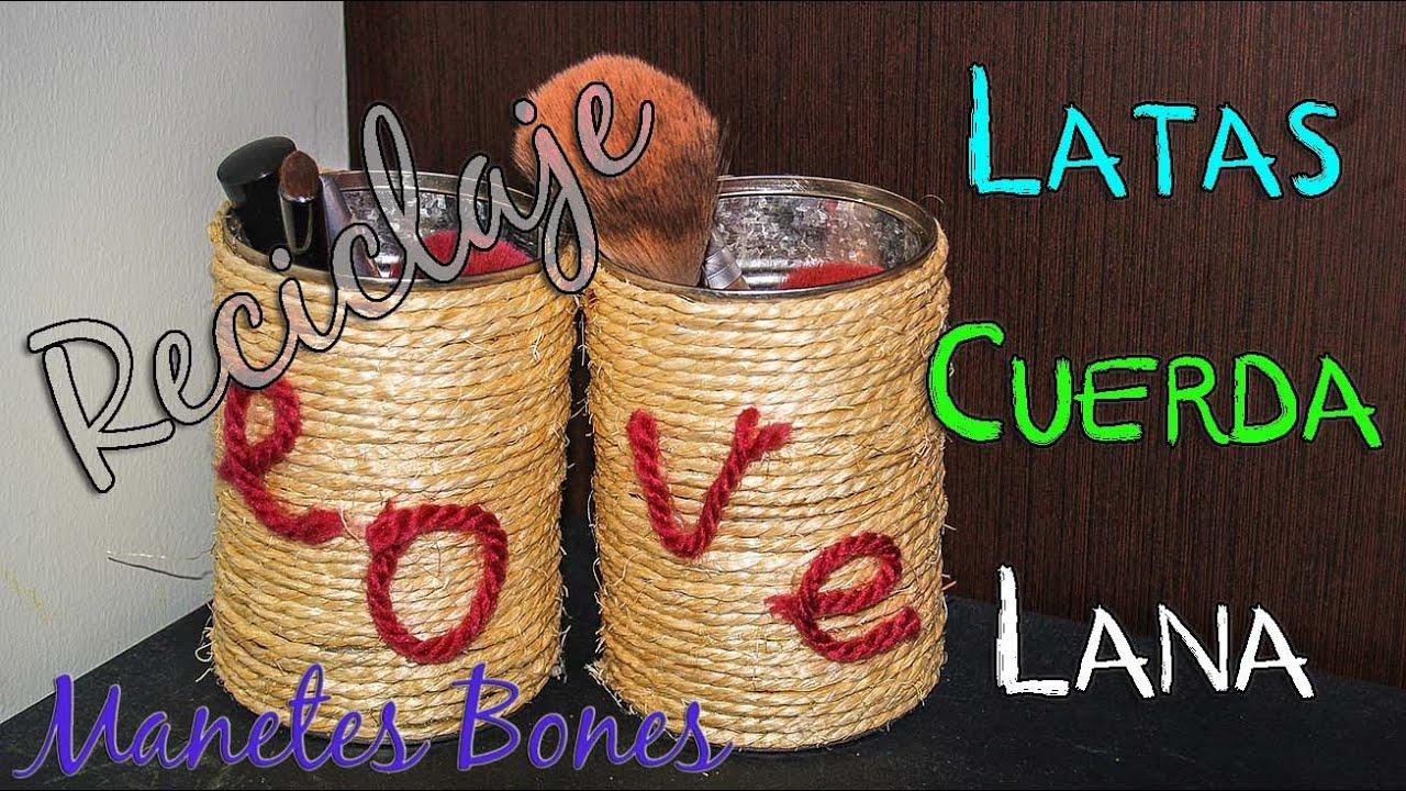 Reciclar latas con cuerda y lana tutorial diy youtube - Reciclar restos de lana ...
