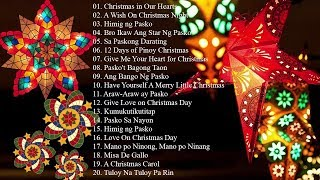 Paskong Pinoy: Tagalog Christmas Songs 2020 - Traditional Classic Christmas Carol Playlist