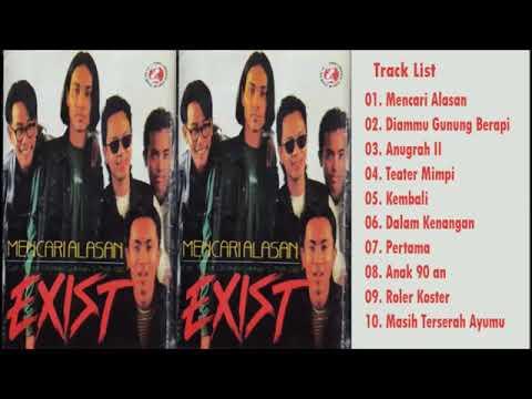 Exist - Mencari Alasan (Full Album 1997)