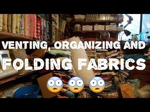31. Venting, organizing, & folding bolts of fabric