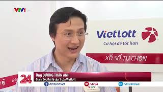 Quy trình quay Vietlott có minh bạch    Tin Tức VTV24