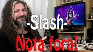 Slash - Todas notas fora! De 1 Tudo